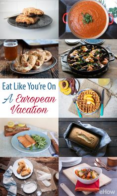 From Italy to Norway, England to Austria, and everywhere in between, you can tour the continent from the comfort of your own kitchen — no Eurail pass required! Get all these wordly dishes in your own kitchen with these recipes: http://www.ehow.com/how_12343321_eat-like-european-vacation.html?utm_source=pinterest.com&utm_medium=referral&utm_content=curated&utm_campaign=fanpage
