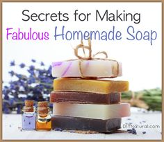 These 25 soap making tips will save you a lot of time and trouble. Years of mistakes and trial-and-error have forged the secrets you're about to discover!