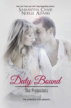 Duty Bound by Noelle Adams and Samantha Chase