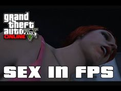 Grand Theft Auto 5 - SEX with Prostitute in First Person Gameplay (FPS Sex Scene) PS4/Xbox One/PC -http://goo.gl/ut9wDY
