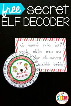 Free secret elf decoder! Awesome STEM activity for kids. Can they crack the code and then write up some mysteries of their own?