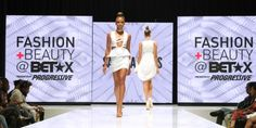 Breakdown: BETX Fashion Show Slays Look for Summer and Fall