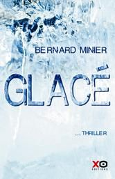Glacé ebook by Bernard Minier