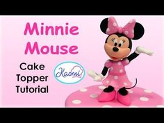 How to make Minnie Mouse (Cake Topper) / Cómo hacer a Minnie Mouse para de. How to make Fondant Cake Tutorial, Cake Topper Tutorial, Cake Toppers, Mini Mouse Cake, Minnie Mouse Cake Topper, Minnie Mouse Clubhouse, Minnie Mouse Party, Goofy Cake, Bolo Mickey