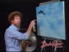 """Bob Ross: Painting Mountains """"When God created this world, it was originally 'black & white'. Chuck Norris said: thats enough God, Bob Ross will take it from here"""""""