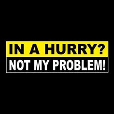 NOT MY PROBLEM! All we request is the opportunity to correct any rare problems that may arise. Dirt Bike Tattoo, Bike Tattoos, Car Decals, Bumper Stickers, Diy Screen Printing, Not My Problem, In A Hurry, Iphone Backgrounds, Back Off
