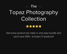 Topaz Holiday Giveaway 2015  Great software if you're into photography - check it out for a chance to win a complete collection of this award-winning collection #topaz