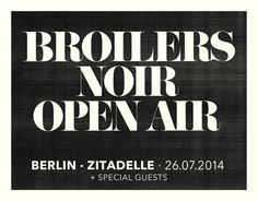 Broilers Open Air 2014 in Berlin | VVK ab Montag | Konzert in Columbiahalle ausverkauft | Noir Live Tour 2014