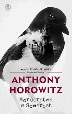 Morderstwa w Somerset - Anthony Horowitz - ebook - Legimi online