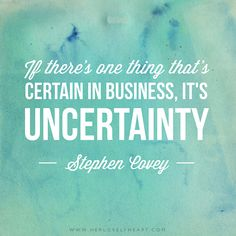 'If there's one thing that's certain in business, it's uncertainty.' Find us on Instagram with the hashtag #hlhinstaquotes