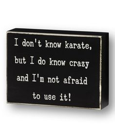Look at this 'Not Afraid to Use It' Box Sign on #zulily today!