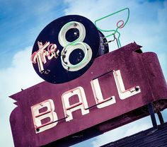 The 8 Ball vintage neon sign in Cotati, CA. Vintage neon sign from my SIGN LANGUAGE Collection. http://www.marcshurphotography.com