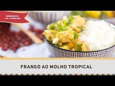 Frango ao Molho Tropical | Receitas de Minuto - A Solução prática para o seu dia-a-dia!