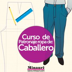 Curso Patronaje Ropa Caballero