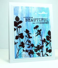 Silhouettes & Tape ~ Snippets: Beautiful Day