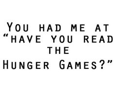 "Or Harry Potter. Or ""Do you like to read?"" I'd be hooked like a fish.<3"