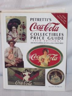 1994 Coca Cola Petrettis Collectible Price Guide 9th Edition**Inside is Printed Upside Down** $25