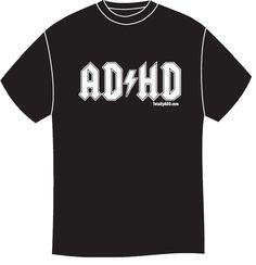 TotallyADD.com: A complete guide to ADD, ADHD (Attention Deficit Hyperactivity Disorder) in adulthood and the documentary ADD & Loving It?! | Shop | Catalog Products | ADHD Rock Star Tshirt