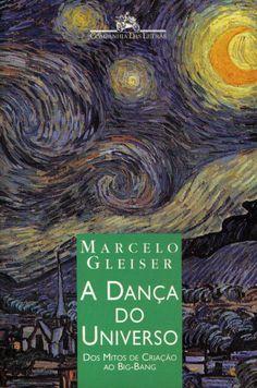 A Dança do Universo (Marcelo Gleiser)