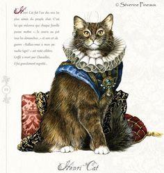 """«Henri Cat», par Séverine Pineaux. -- """"Henri Cat fut l'un des rois les plus aimés du peuple chat. C'est lui qui ordonna que chaque famille puisse mettre «…la souris au pot tous les dimanches…» et son cri de guerre «Ralliez-vous à mon panache tigré !» est resté célèbre. Griffé à mort par Chavaillac, il fut grandement regretté…""""."""