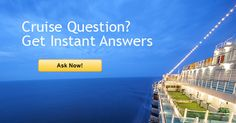 Cruise question on packing, dining or ports? Become a member to get answers -- fast.