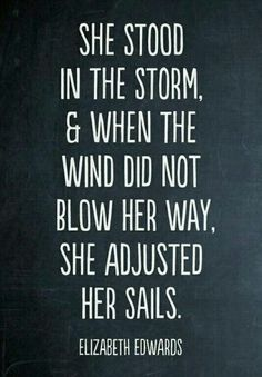 """...she adjusted her sails."" Perfect military spouse quote. One of my favorites. Deployments Šuçk"