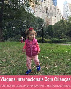 Pot-pourri: dicas para viagens internacionais com crianças pequenas | http://alegarattoni.com.br/pot-pourri-viagens-internacionais-com-criancas-pequenas/
