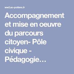 Accompagnement et mise en oeuvre du parcours citoyen- Pôle civique - Pédagogie…