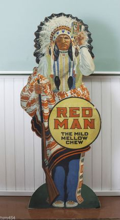 1920's-30's Red Man die-cut Tobacco Sign Advertising stand-up POP Sign EXC I know it's for shewing tobacco, but I like the sign