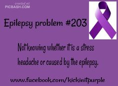Epilepsy Problem | And then having the neurologist's only solution be to give you more medication because they don't know either!