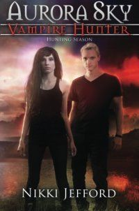 Hunting Season (Aurora Sky: Vampire Hunt - Hunting Season (Aurora Sky: Vampire Hunter, Vol. 4) (Volume 4) by Nikki Jefford 1508687811Better to be a hunter, not prey.  Ever since her partner was kidnapped, Aurora Sky has been on a personal mission to get him back. To do that she needs the vampire responsible for destroying her life.  In... - http://lowpricebooks.co/hunting-season-aurora-sky-vampire-hunt/
