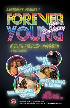 "What a coincidence... ""80s prom FOREVER YOUNG"" birthday invite - Google Search"