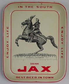 Vintage - Jackson Brewing Company of New Orleans - Louisiana - USA - In the South Drink Jax (General Jackson) - ''Enjoy Life'' and ''Best Beer in Town'' - Tray - 1960