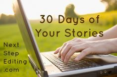 Writing prompts - 30 days of your stories. I really like this :)