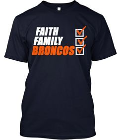 Faith, Family, and #BroncosNation | Teespring