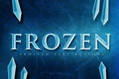 Frosted Ice Photoshop Actions by Micromove on @creativemarket