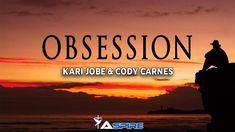 Obsession (Live) Lyrics – Kari Jobe Feat. Cody Carnes