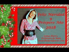 Baila Sin Parar - Gema Ibarra - Profesora de Baile: FELICITACIÓN NAVIDAD 2017 ESCUELA DE BAILE BAILA S...