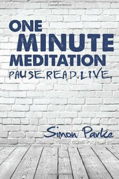 One Minute Meditatio