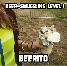 Beer Smuggling - when you're not allowed to drink beer. Beer Memes, Beer Quotes, Beer Humor, Guy Humor, Redneck Quotes, Redneck Humor, Random Humor, Drinking Quotes, Drinking Funny