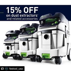 Save 15% on Festool dust extractors and related accessories
