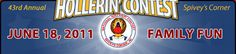 Spivey's Corner, North Carolina, has a hollerin' contest on June 18th, each year.