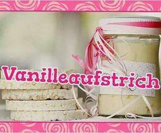 Rezept Vanilleaufstrich von Maren No. - Rezept der Kategorie Saucen/Dips/Brotaufstriche