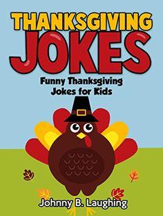 (Books For Kids: Funny Thanksgiving Stories): Thanksgiving Books For .