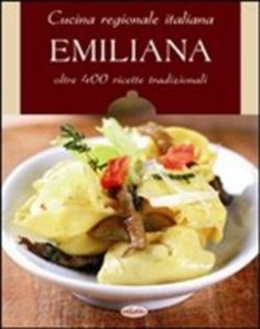 Cucina regionale italiana. Emiliana