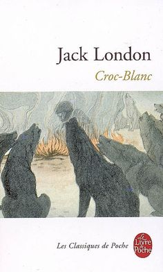 Jack London, Croc-Blanc