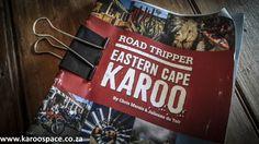 New Eastern Cape Karoo travel book by Chris Marais and Julienne du Toit. Cape, News, Books, Travel, Mantle, Livros, Cabo, Libros, Viajes