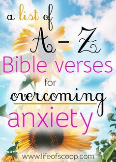 Are you searching for relief from anxiety? Meditating on this A-Z list of Bible verses is the best way of coping with anxious thoughts, fears, and worries. Scripture is full of powerful truth. Claim it for yourself today & find peaceful relief!