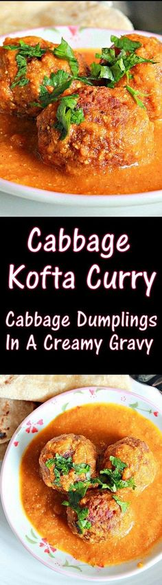 Cabbage Kofta Curry, Cabbage Dumplings In Rich Tomato Gravy, goes well with pilafs, rotis and naans. Healthy Indian Recipes, Vegetable Recipes, Asian Recipes, Vegetarian Side Dishes, Vegetarian Recipes, Cooking Recipes, Curry Recipes, Cabbage Recipes Indian, Gourmet