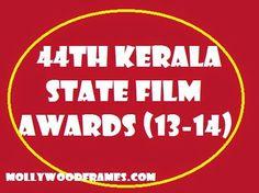 Mollywood Frames. | Malayalam cinema | Malayalam films: 44th Kerala State Film Awards (2013-14) - Shyama P...
